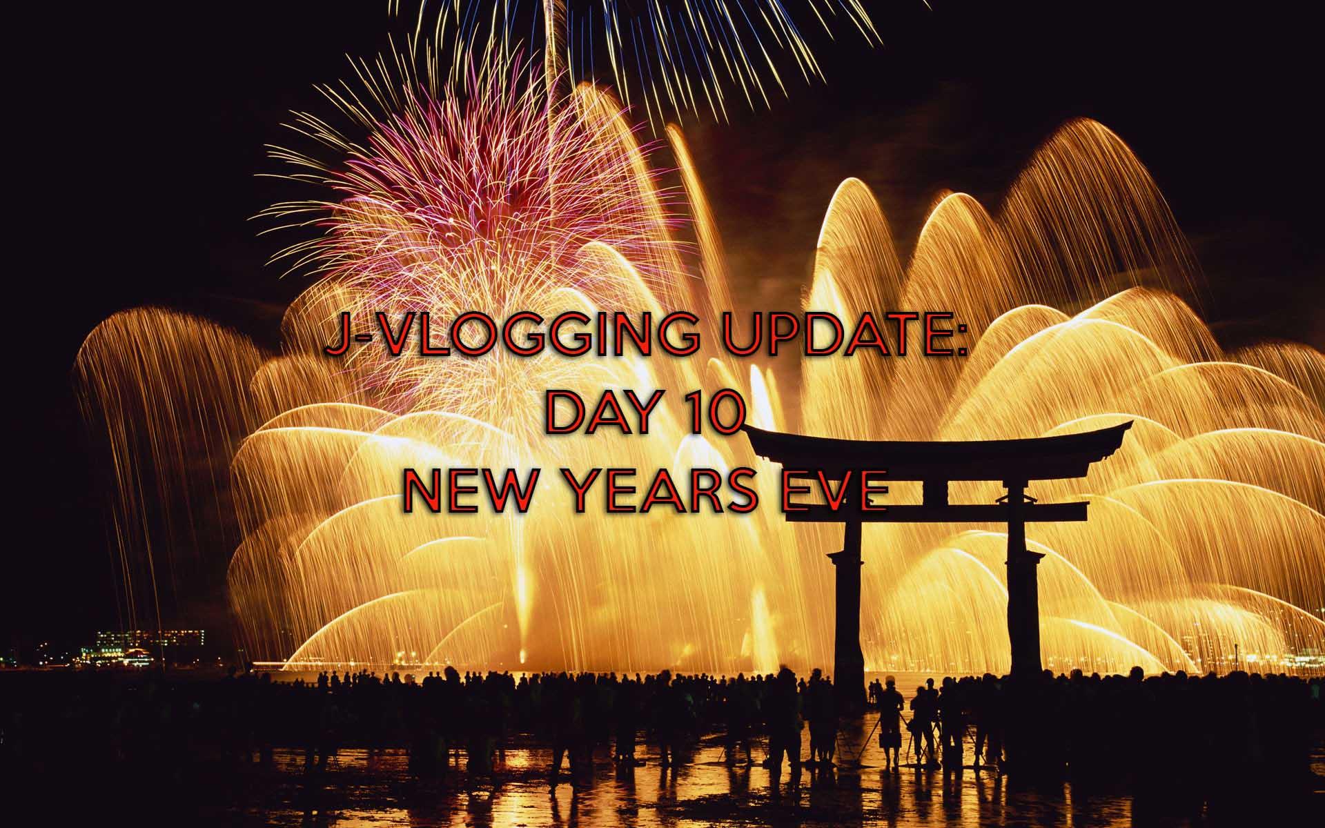 SHIBUYA & NEW YEAR'S EVE: J-VLOGGING DAY 10