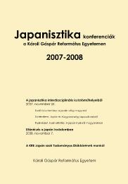 Farkas Ildikó, Molnár Pál (szerk.) (2009). Japanisztika.Konferenciák a Károli Gáspár Református Egyetemen, 2007-2008.