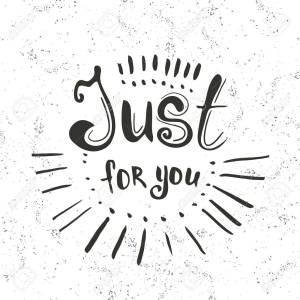 Just for you -  hand drawn lettering  on the white texture background