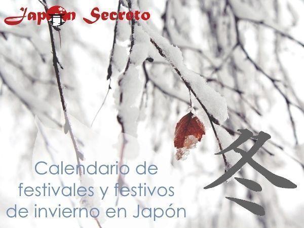 Calendario de festivales y festivos de Japón en invierno