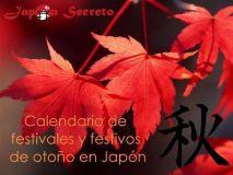 Otoño en Japón. Calendario de Festivales y Festivos
