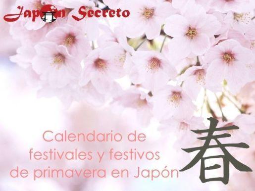 Calendario completo de Festivales y Festivos de Japón en primavera