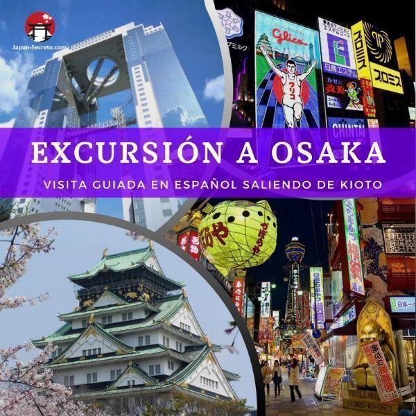 Visita guiada en español a Osaka