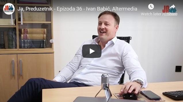 Ja, Preduzetnik – Epizoda 36 – Ivan Babić, Altermedia
