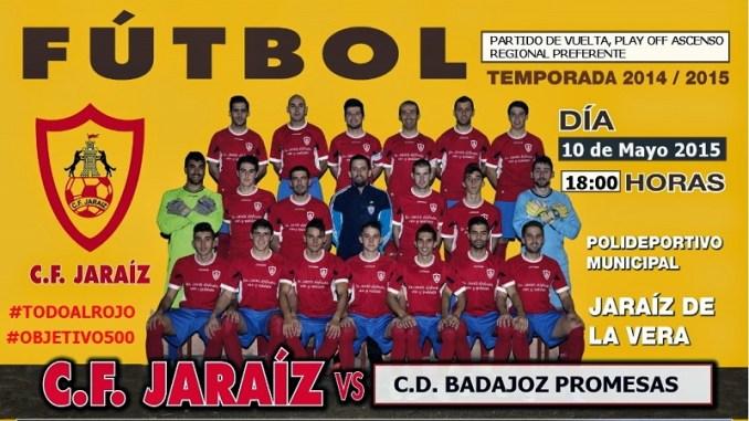 CF Jaraiz vs Badajoz Promesas. Partido de vuelta, play-off ascenso Regional Preferente.