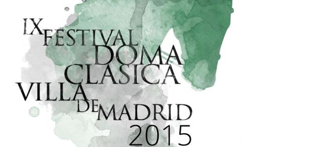 IX Festival Doma Clásica Villa de Madrid 2015