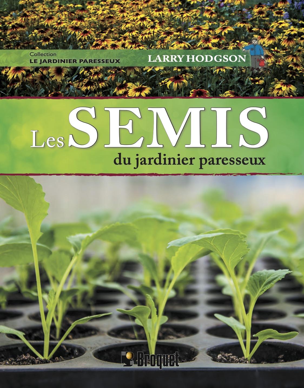 Le Potager Du Paresseux Livre : potager, paresseux, livre, Semis, Jardinier, Paresseux