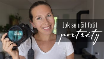 Jak se učit fotit portréty