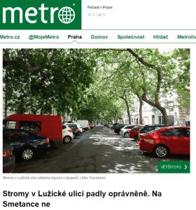 Metro.cz: Stromy v Lužické ulici padly oprávněně. Na Smetance ne