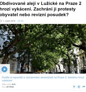 Rozhlas.cz: Obdivované aleji v Lužické na Praze 2 hrozí vykácení. Zachrání ji protesty obyvatel nebo revizní posudek?