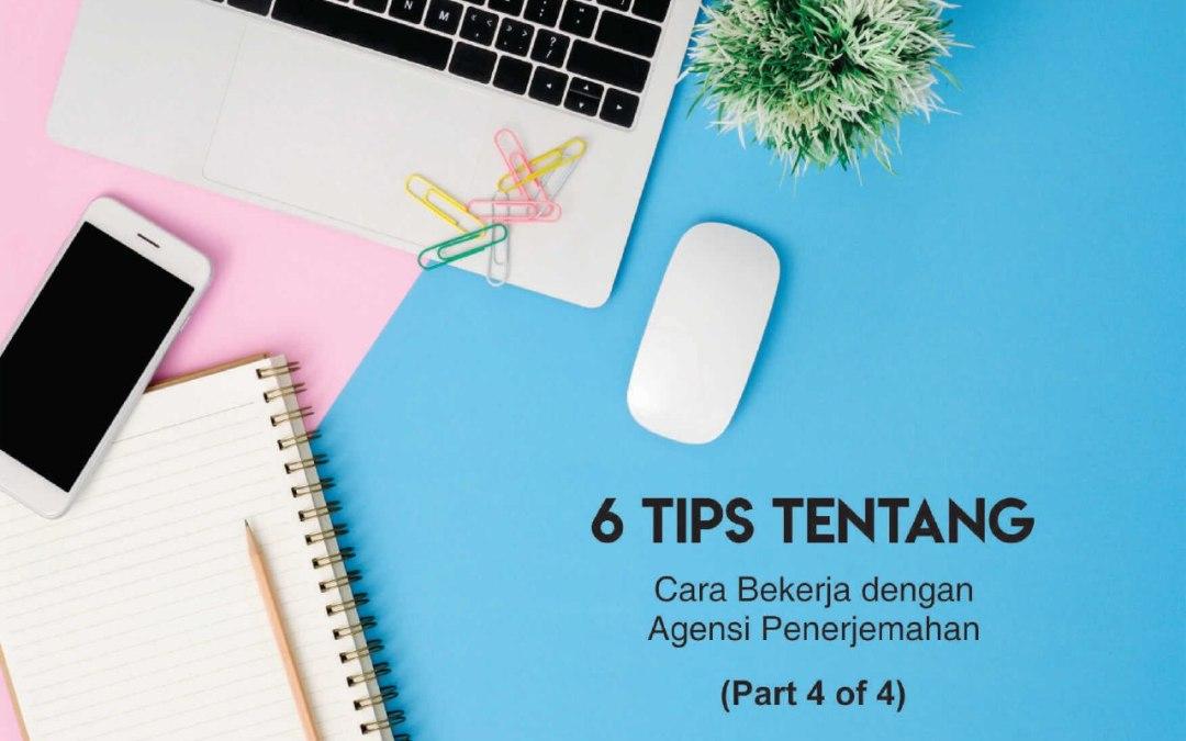 6 Tips tentang Cara Bekerja dengan Agensi Penerjemahan (Part 4 of 4)