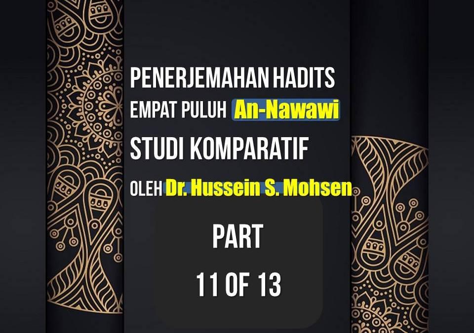 Penerjemahan Hadits Empat Puluh An-Nawawi, Studi Komparatif oleh Dr. Hussein S. Mohsen (Part 11 of 13)