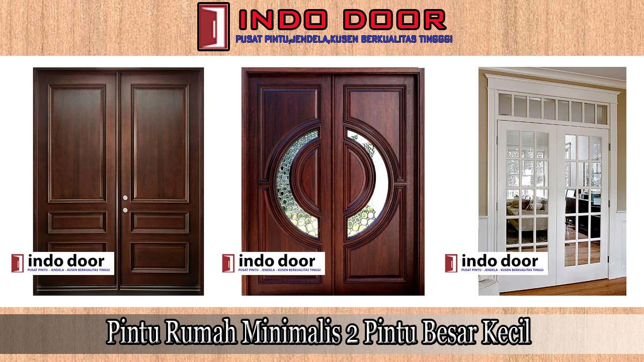Pintu Rumah Minimalis 2 Pintu Besar Kecil | Jual Pintu Kayu