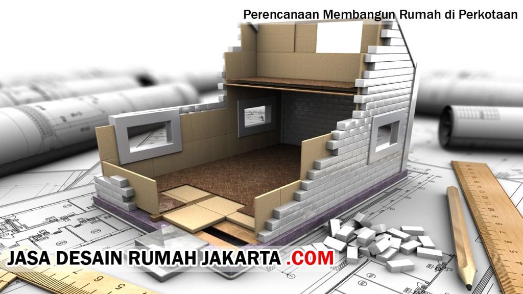 Perencanaan Membangun Rumah di Perkotaan