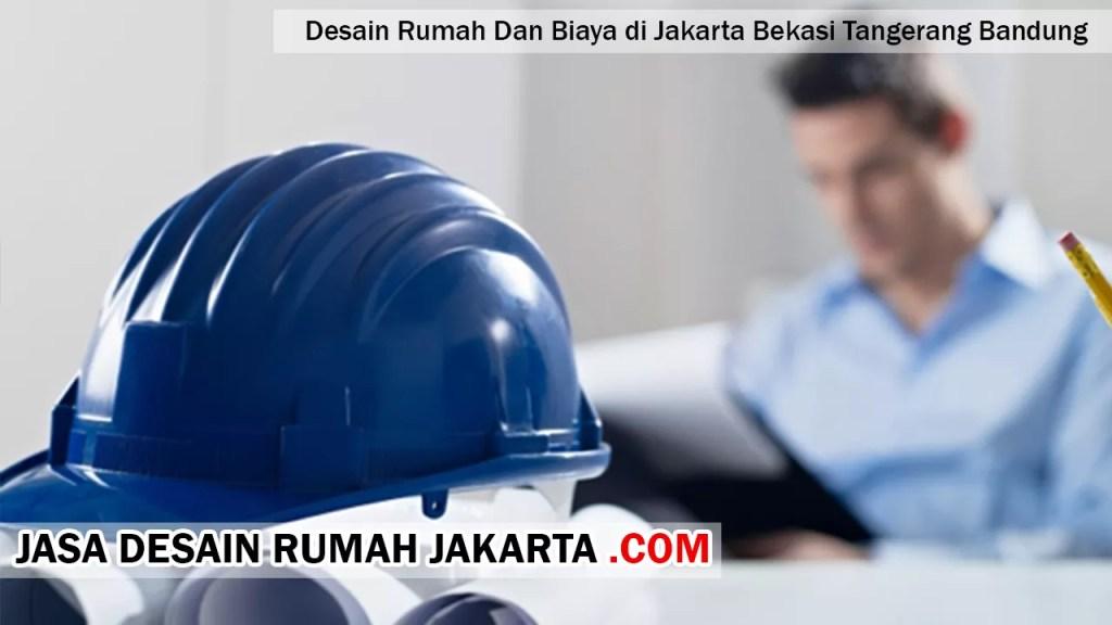 Desain Rumah Dan Biaya di Jakarta Bekasi Tangerang Bandung
