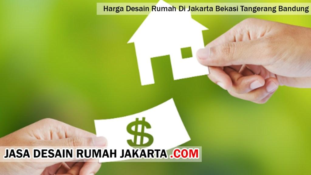 Harga Desain Rumah Di Jakarta Bekasi Tangerang Bandung