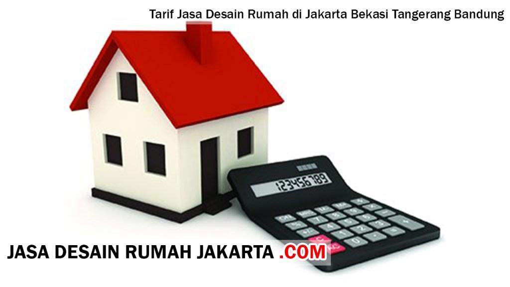 Tarif Jasa Desain Rumah di Jakarta Bekasi Tangerang Bandung