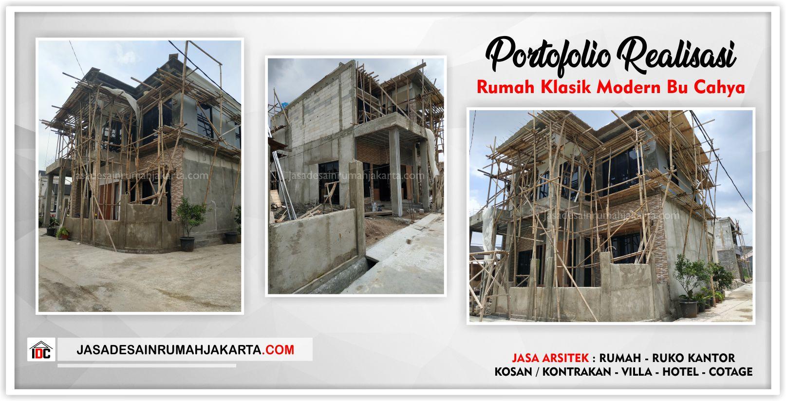 Portofolio Realisasi Rumah Bu Cahya - Arsitek Gambar Desain Rumah Klasik Modern Di Bekasi-Jakarta-Surabaya-Tangerang-Bandung-Jasa Konsultan Desain Arsitek Profesional