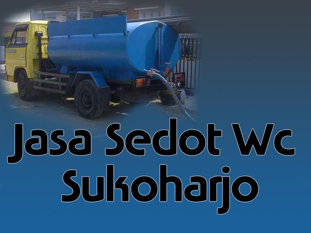 Sedot Wc Sukoharjo Murah