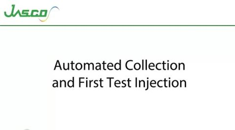Automated Collection and First Test Injection