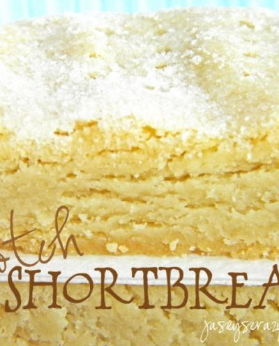 Scotch Shortbread (Grandpa's Favorite}