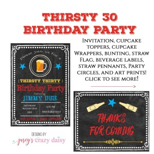 Thirsty 30 Birthday Printables