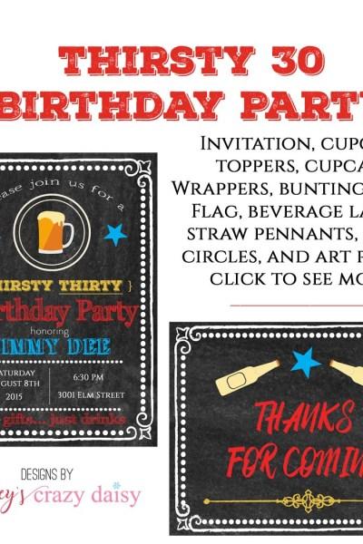 Thirsty 30 Birthday Printables