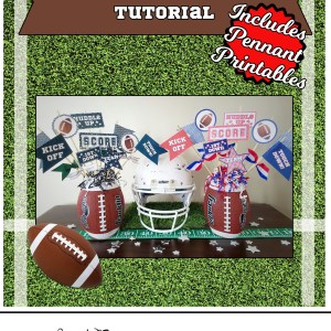 Football Pennant Printables with centerpiece tutorial