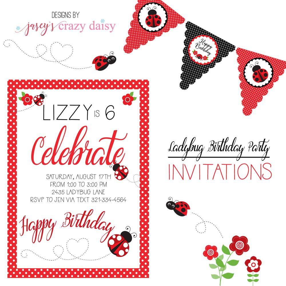Ladybug Printable Invitations - Jasey\'s Crazy Daisy