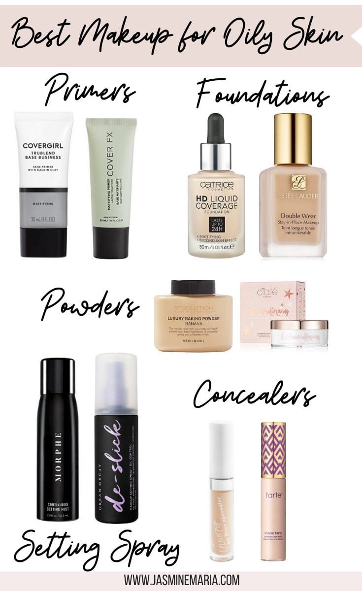 [Updated] Best Makeup Products for Oily Skin - Jasmine Maria