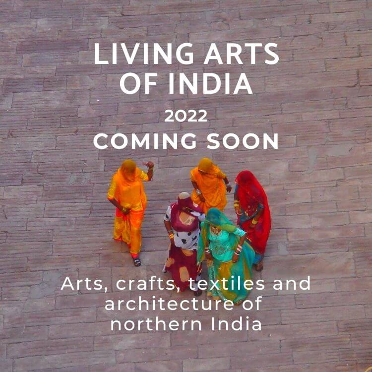 Living Arts of India Tour by Jasmine Trails 2022 Coming Soon