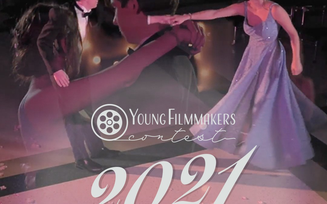 2021 Young Filmmakers Contest Officially Launched