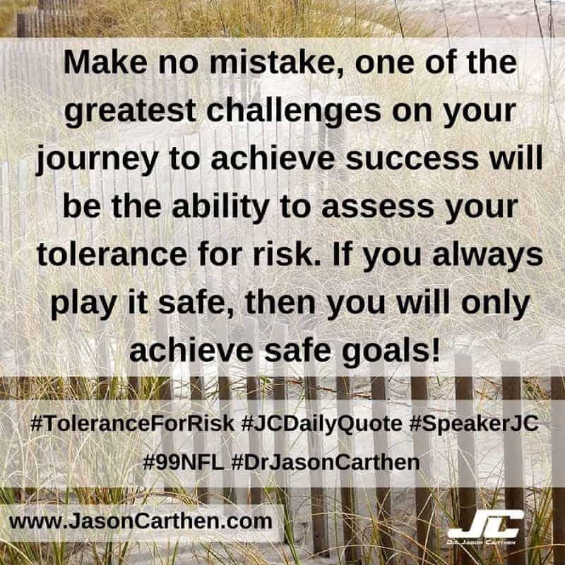 Dr. Jason Carthen:  Tolerance for Risk