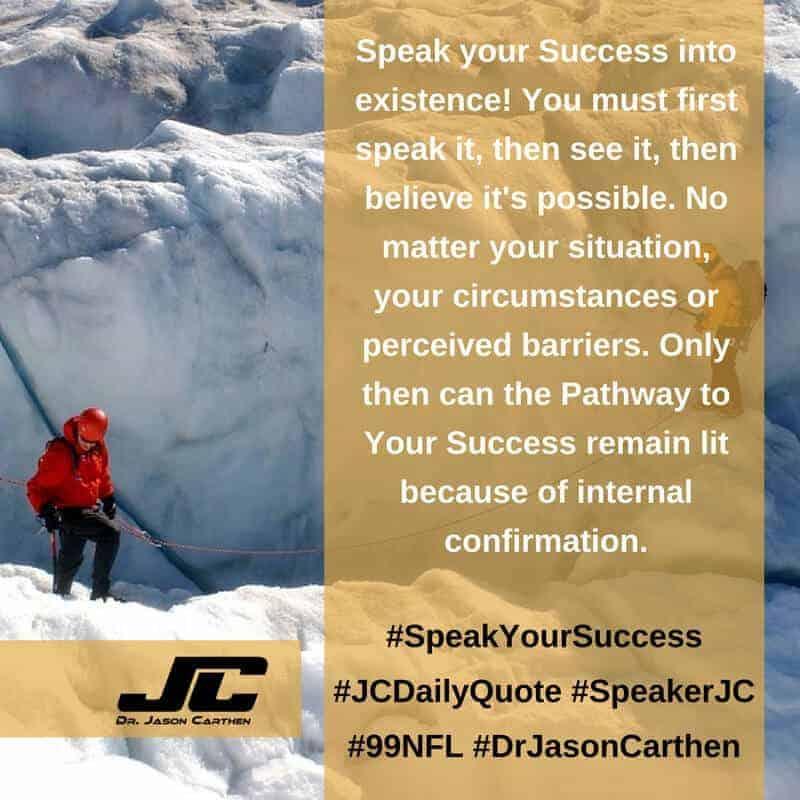 Dr. Jason Carthen: Speak your Success