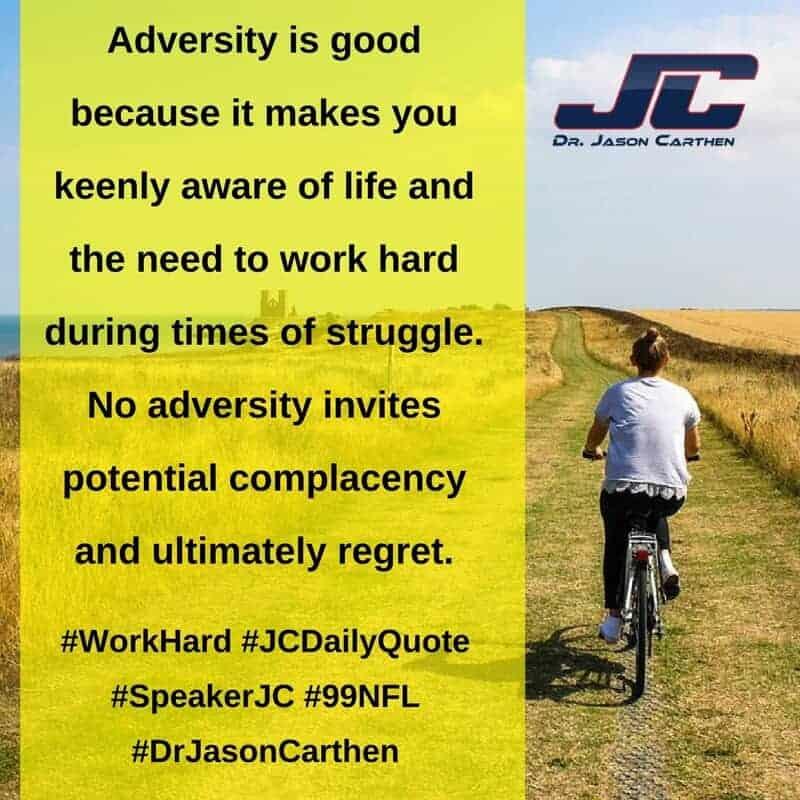 Dr. Jason Carthen: Work Hard