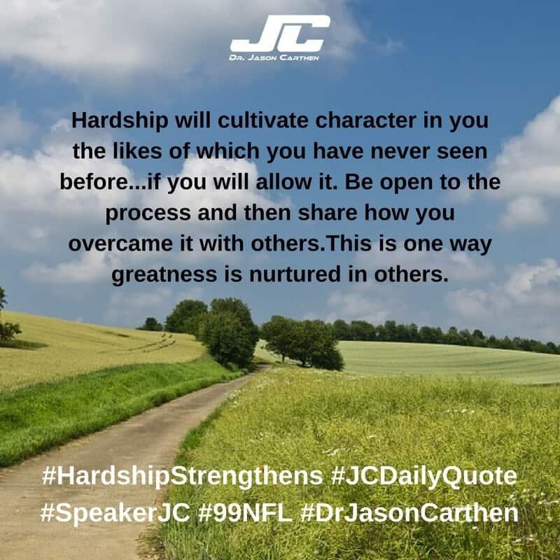 Dr. Jason Carthen: Hardship Strengthens