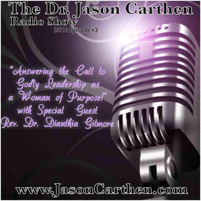 Dr. Jason Carthen Radio SHow:Season3,Episode 3