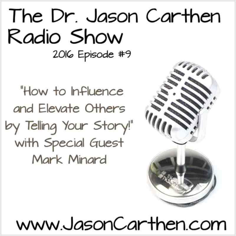 Dr. Jason Carthen: Show_9_Mark Minard