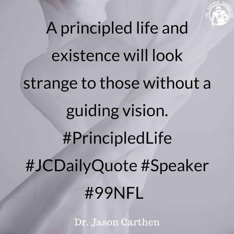 Dr. Jason Carthen: Principled Life