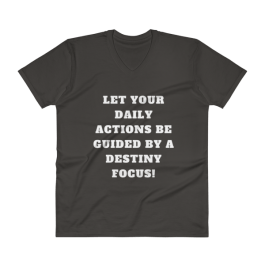 99 Reasons to Live Your Destiny V-Neck T-Shirt