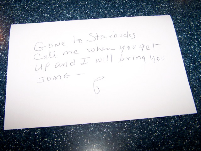 (the note Pop left most mornings when he would go to grab coffee for him and us)