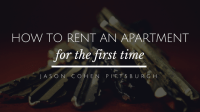 How to Rent an Apartment for the First Time | Jason Cohen ...