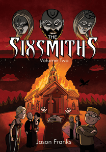 Sixsmiths volume 2