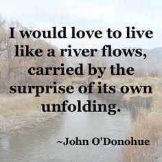 ~John O'Donohue – River Flows