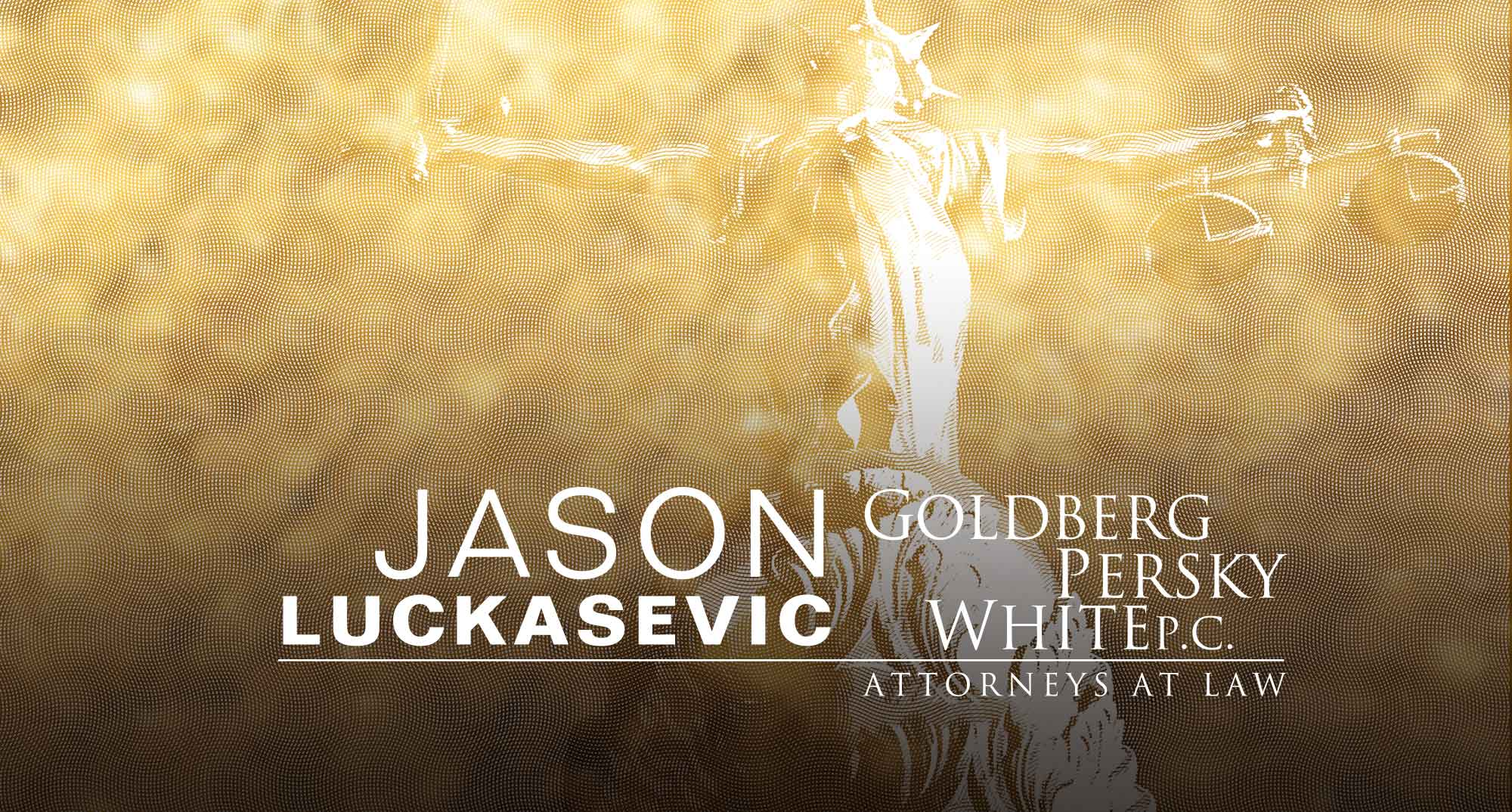 Attorney Jason Luckasevic. gpwlaw.com