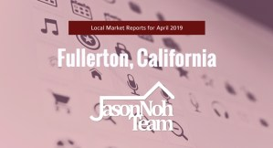 4월 플러튼 부동산 시장 분석, Fullerton Real Estate Market Report for April, 2019