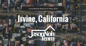 2019년 5월 캘리포니아 얼바인 부동산 시장 분석, Irvine Real Estate Market Reports for May 2019