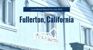 2019년 6월 캘리포니아 플러튼 부동산 시장 분석, Fullerton Real Estate Market Reports for June 2019