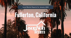 플러튼 부동산 시장 분석, Fullerton Real Estate Market Reports for January 2020