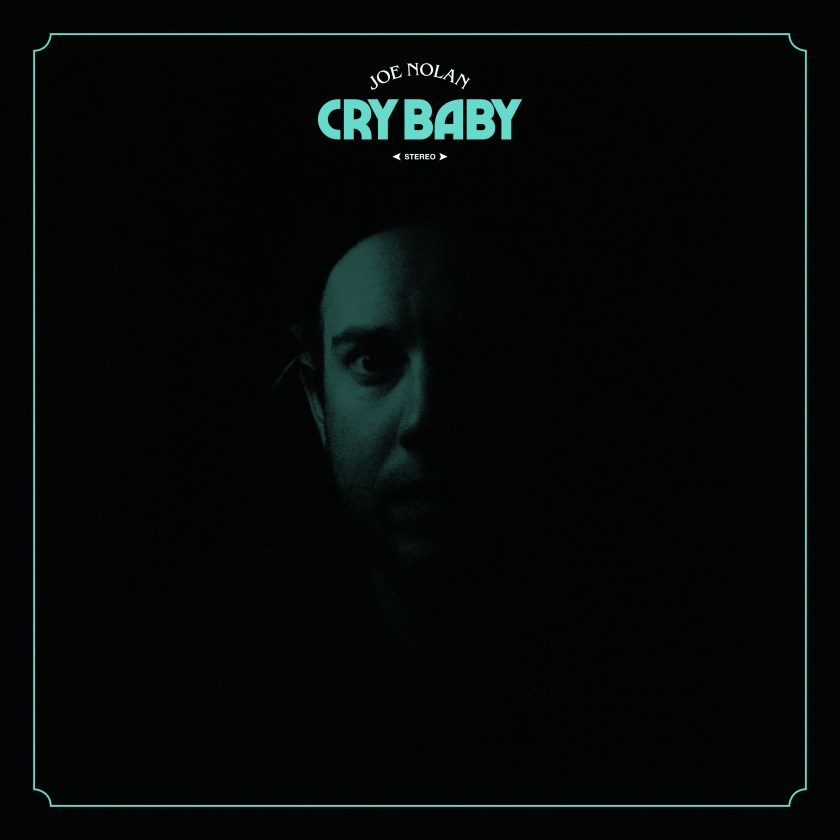 Joe Nolan-Cry Baby COVER
